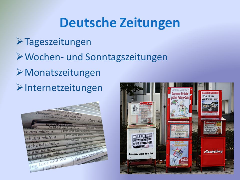Deutsche Zeitungen  Tageszeitungen  Wochen- und Sonntagszeitungen  Monatszeitungen  Internetzeitungen