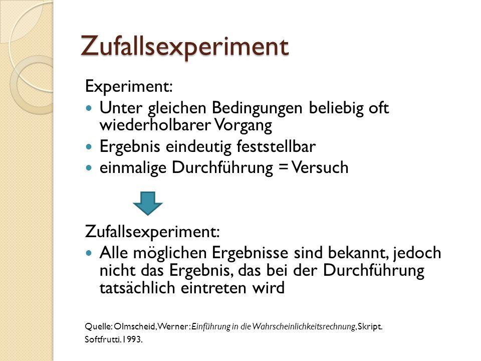Merkmale eines Zufallsexperimentes Kann verschiedene Ergebnisse haben Kopf = 0 Zahl = 1 Ergebnis (mind.
