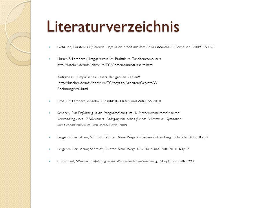 Literaturverzeichnis Gebauer, Torsten: Einführende Tipps in die Arbeit mit dem Casio FX-9860GII.