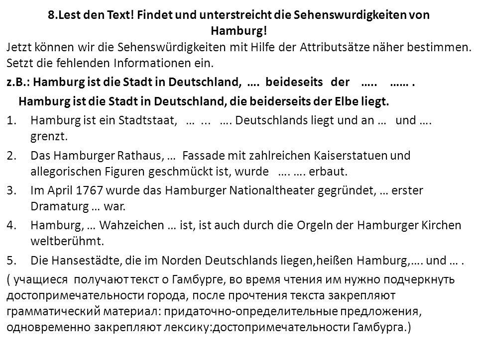 8.Lest den Text. Findet und unterstreicht die Sehenswurdigkeiten von Hamburg.