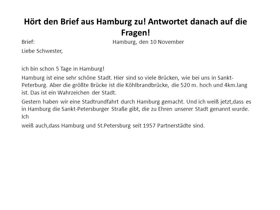 Hört den Brief aus Hamburg zu. Antwortet danach auf die Fragen.