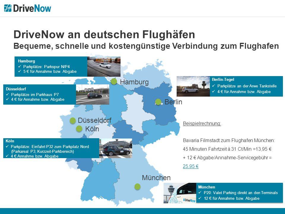 DriveNow an deutschen Flughäfen Bequeme, schnelle und kostengünstige Verbindung zum Flughafen Berlin München Köln Düsseldorf Hamburg München P20: Valet Parking direkt an den Terminals 12 € für Annahme bzw.