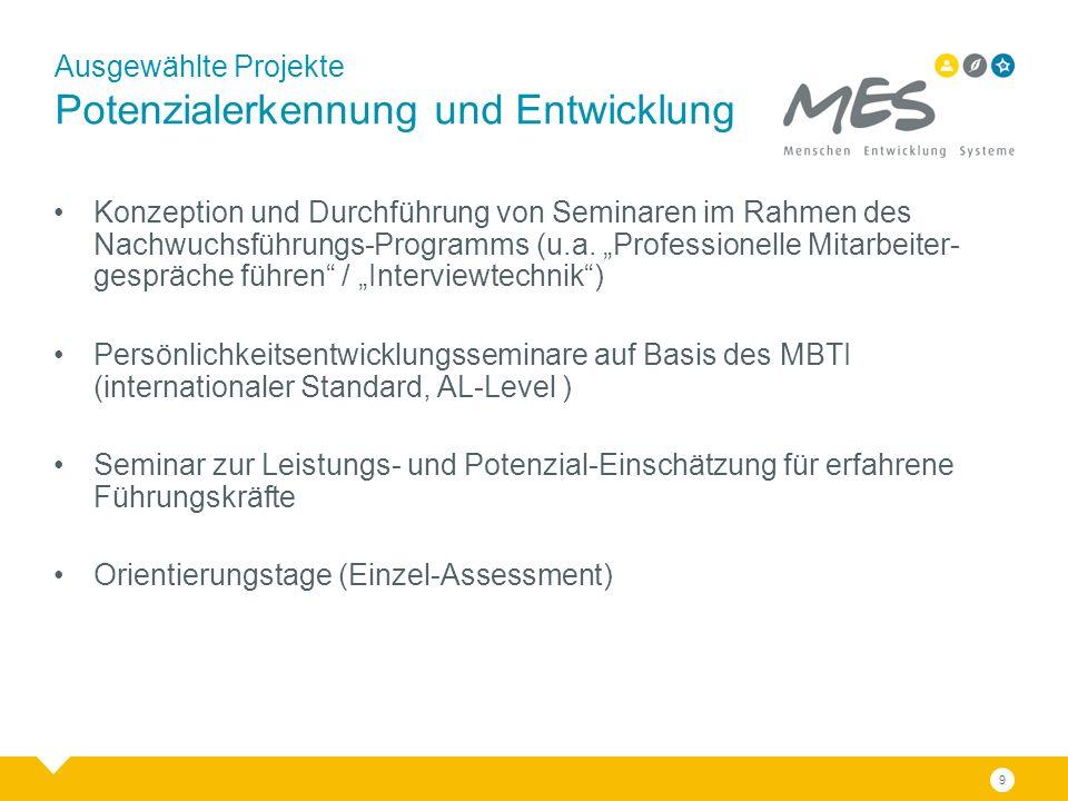 """Ausgewählte Projekte Potenzialerkennung und Entwicklung Konzeption und Durchführung von Seminaren im Rahmen des Nachwuchsführungs-Programms (u.a. """"Pro"""