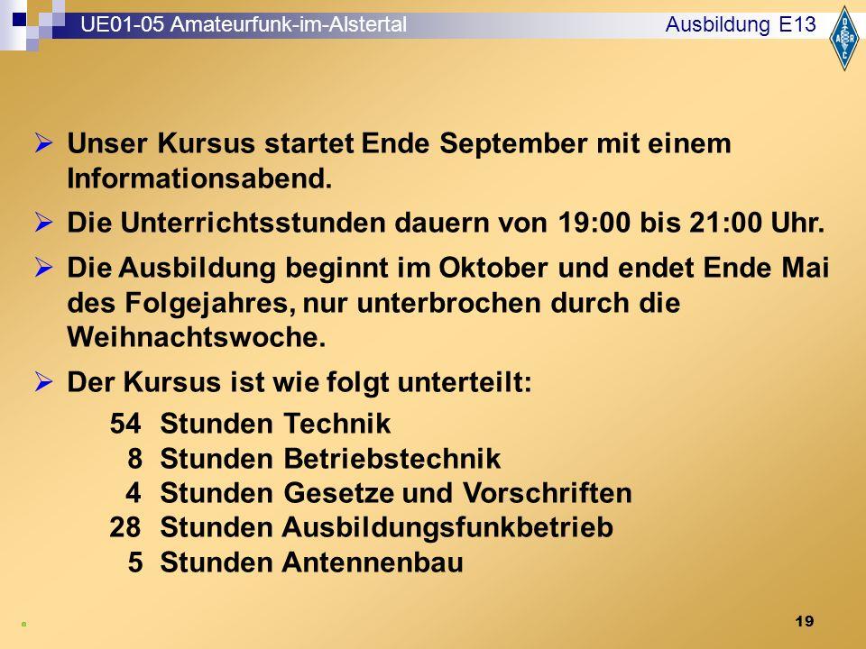 19 Ausbildung E13  Unser Kursus startet Ende September mit einem Informationsabend.