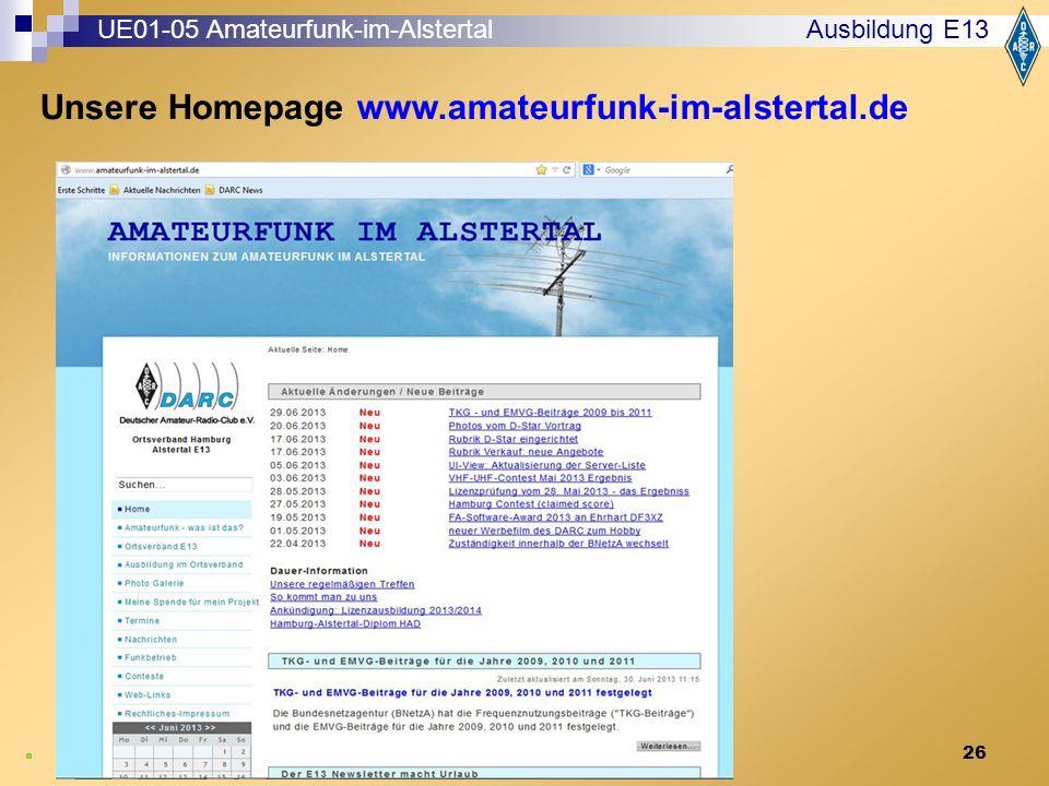 26 Ausbildung E13 UE01-05 Amateurfunk-im-Alstertal Unsere Homepage www.amateurfunk-im-alstertal.de