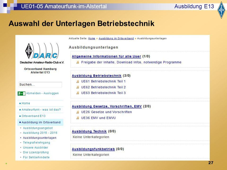 27 Ausbildung E13 UE01-05 Amateurfunk-im-Alstertal Auswahl der Unterlagen Betriebstechnik