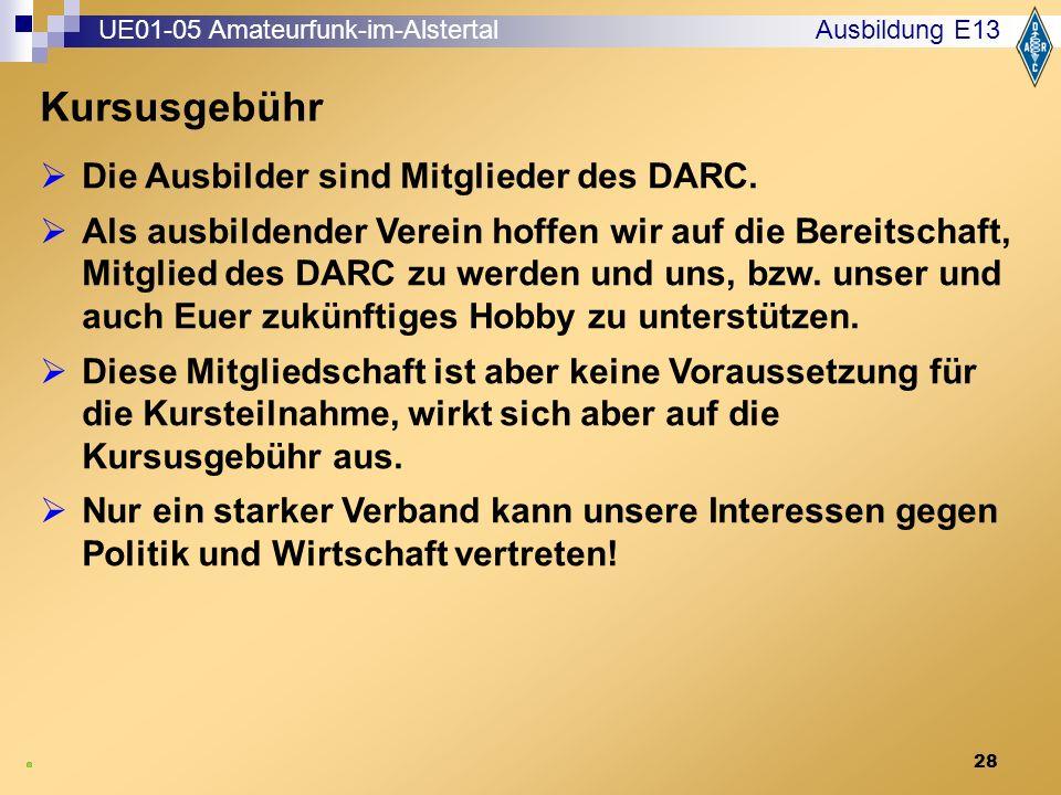 28 Ausbildung E13  Die Ausbilder sind Mitglieder des DARC.
