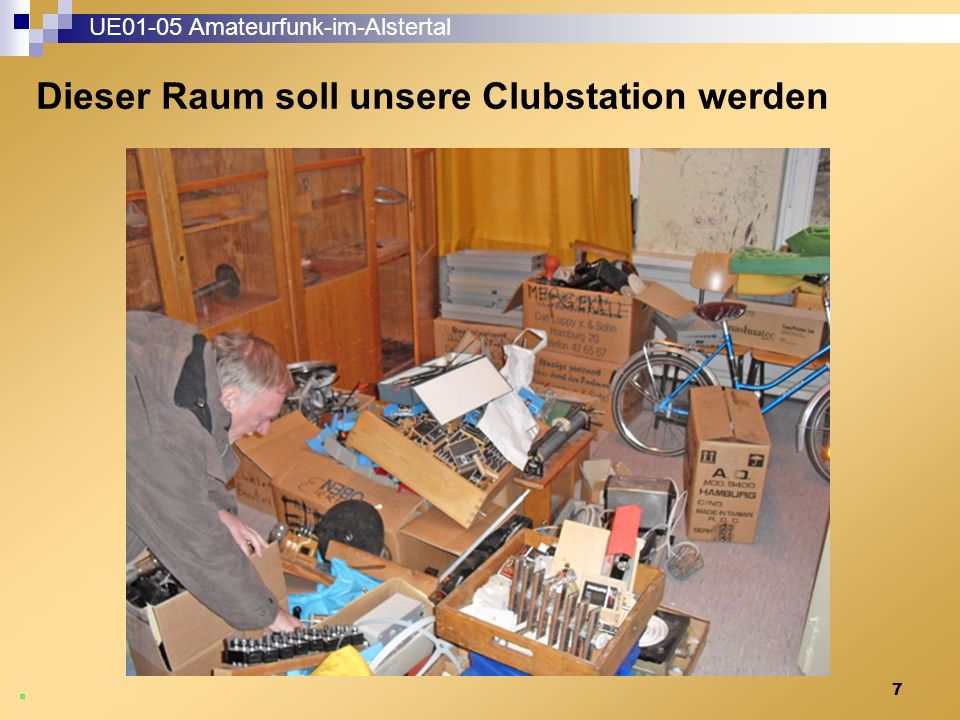 8 UE01-05 Amateurfunk-im-Alstertal  Bis auf zwei Materialschränke der Physik durften wir allen Müll entsorgen.