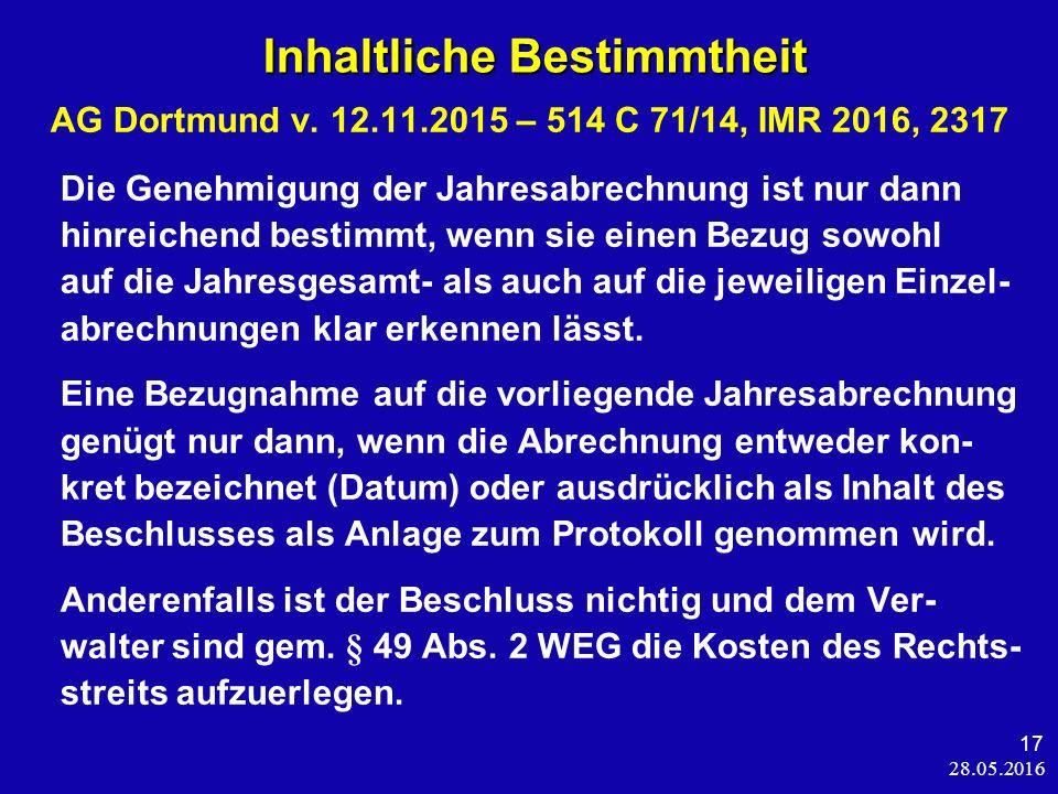 28.05.2016 17 Inhaltliche Bestimmtheit Inhaltliche Bestimmtheit AG Dortmund v.
