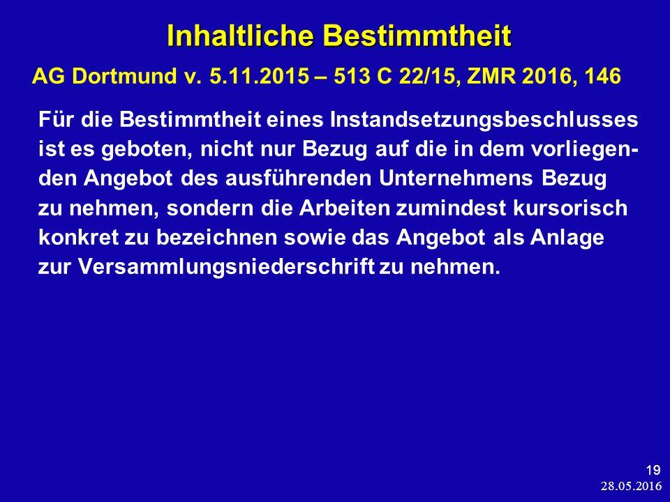 28.05.2016 19 Inhaltliche Bestimmtheit Inhaltliche Bestimmtheit AG Dortmund v.