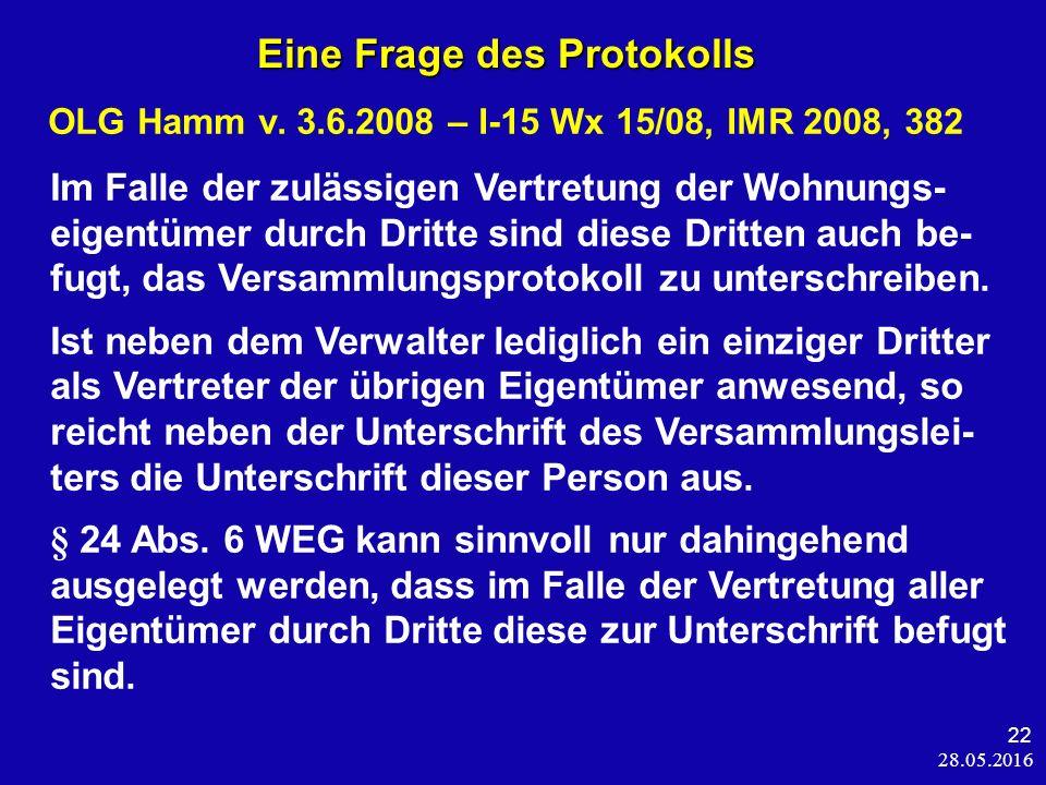 28.05.2016 22 Eine Frage des Protokolls Eine Frage des Protokolls OLG Hamm v.