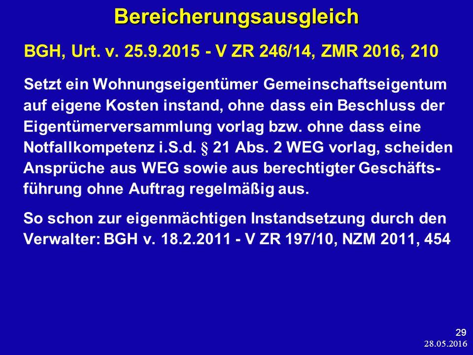 28.05.2016 29 Bereicherungsausgleich BGH, Urt. v.