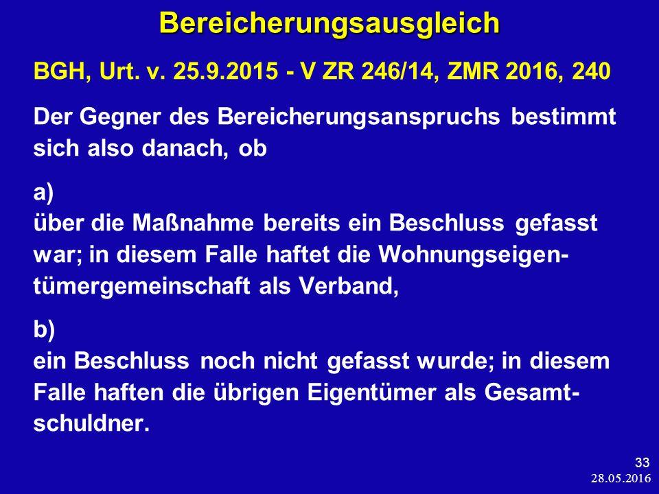 28.05.2016 33 Bereicherungsausgleich BGH, Urt. v.