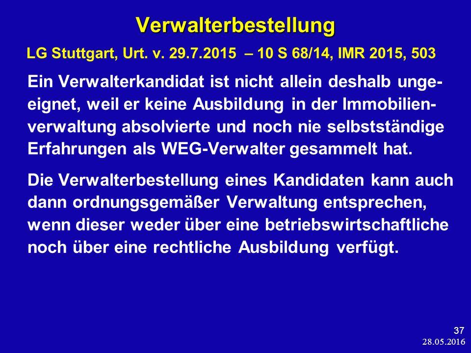28.05.2016 37 Verwalterbestellung Verwalterbestellung LG Stuttgart, Urt.