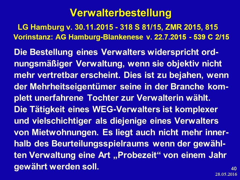 28.05.2016 40 Verwalterbestellung Verwalterbestellung LG Hamburg v.