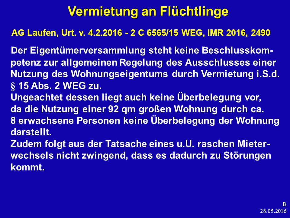 28.05.2016 8 Vermietung an Flüchtlinge Vermietung an Flüchtlinge AG Laufen, Urt.