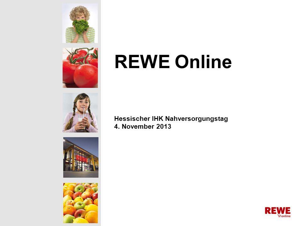 REWE Online Hessischer IHK Nahversorgungstag 4. November 2013