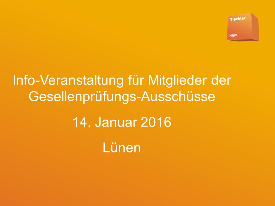 Folie 1 28.05.2016 Info-Veranstaltung für Mitglieder der Gesellenprüfungs-Ausschüsse 14.