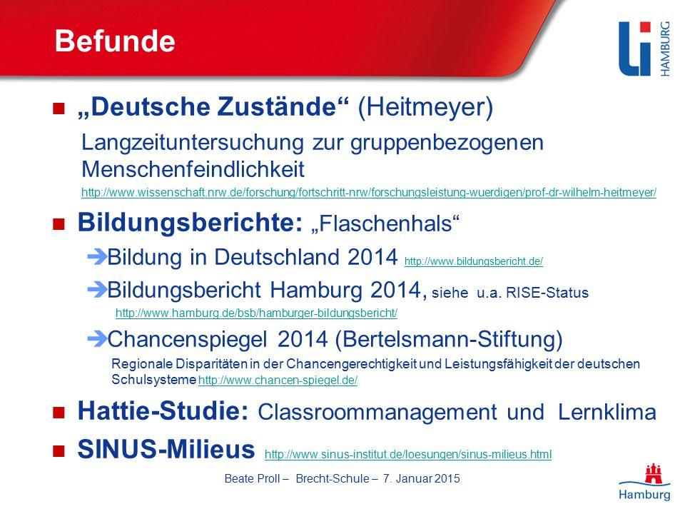 """Befunde """"Deutsche Zustände (Heitmeyer) Langzeituntersuchung zur gruppenbezogenen Menschenfeindlichkeit http://www.wissenschaft.nrw.de/forschung/fortschritt-nrw/forschungsleistung-wuerdigen/prof-dr-wilhelm-heitmeyer/ Bildungsberichte: """"Flaschenhals  Bildung in Deutschland 2014 http://www.bildungsbericht.de/ http://www.bildungsbericht.de/  Bildungsbericht Hamburg 2014, siehe u.a."""