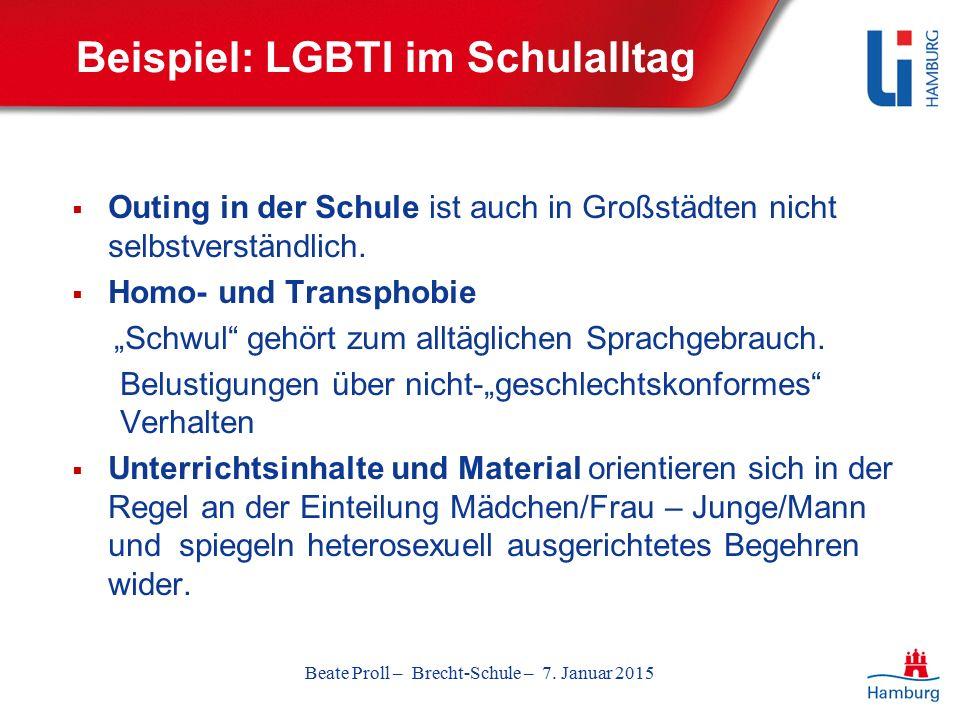 Beispiel: LGBTI im Schulalltag  Outing in der Schule ist auch in Großstädten nicht selbstverständlich.