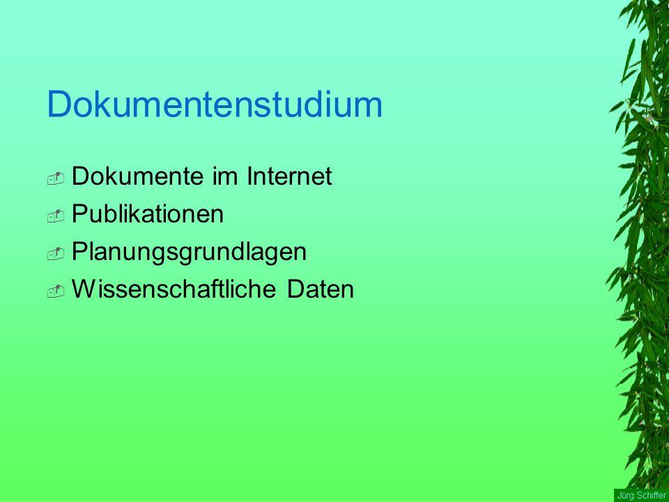 Dokumentenstudium  Dokumente im Internet  Publikationen  Planungsgrundlagen  Wissenschaftliche Daten