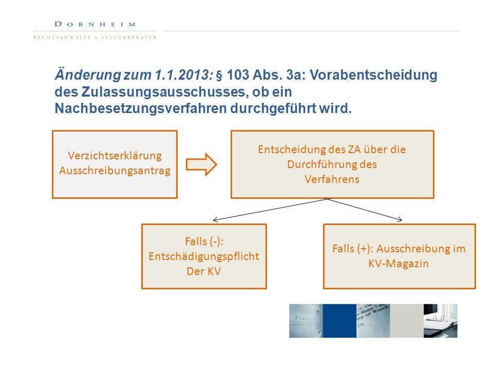 Änderung zum 1.1.2013: § 103 Abs.