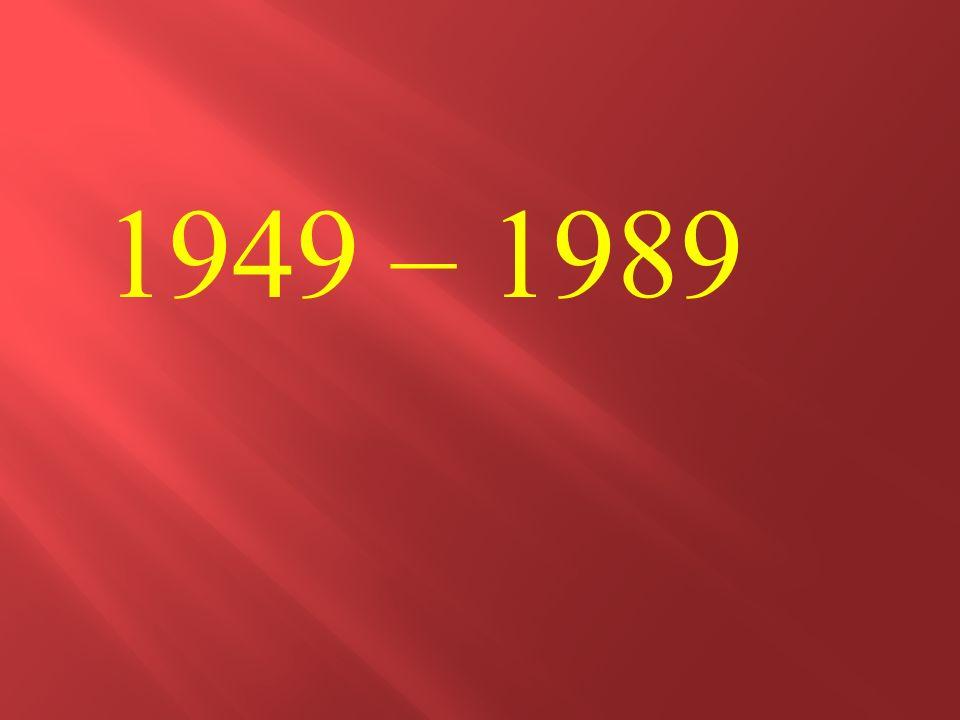1949 – 1989