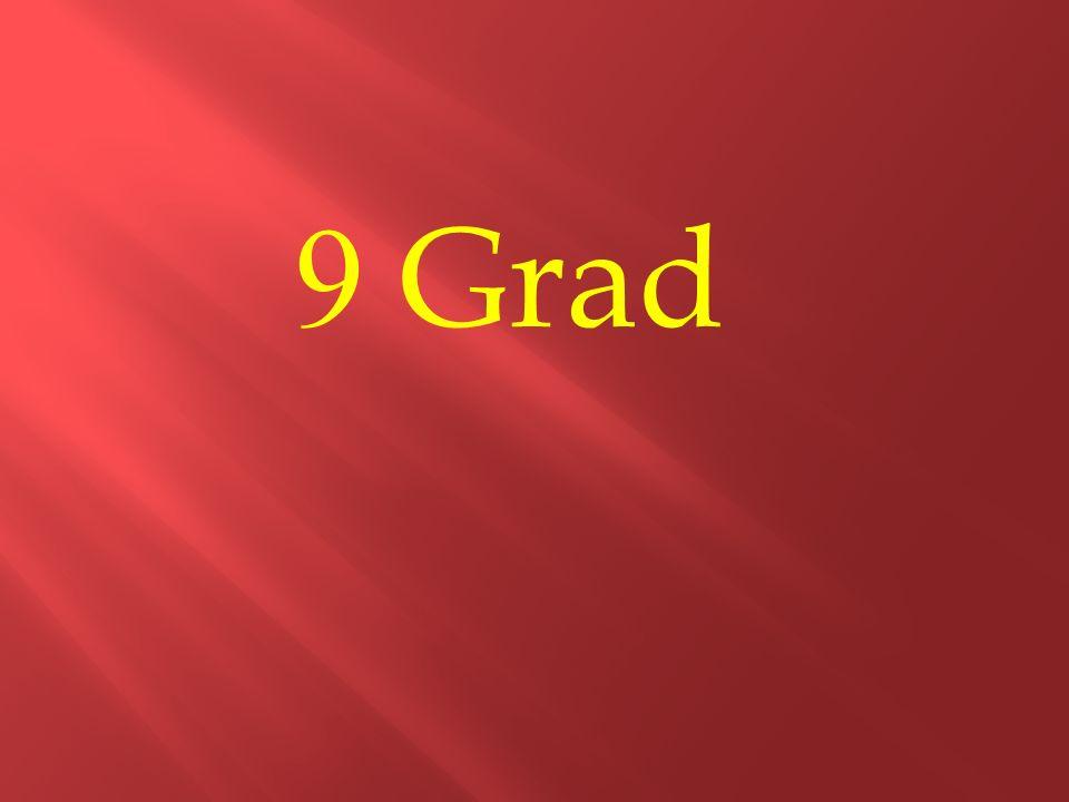 9 Grad