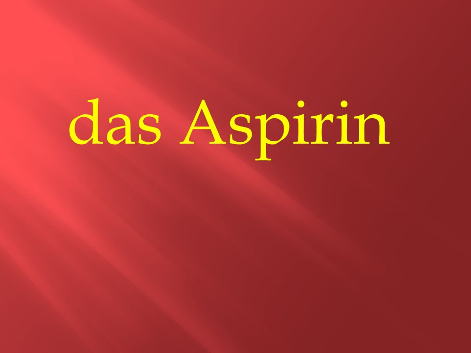 das Aspirin
