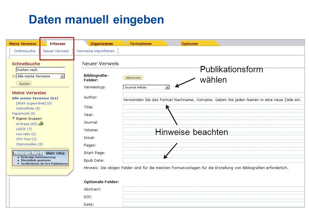 11 Daten manuell eingeben Publikationsform wählen Hinweise beachten