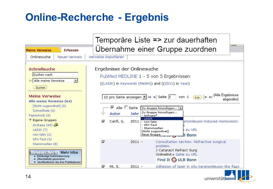 14 Online-Recherche - Ergebnis Temporäre Liste => zur dauerhaften Übernahme einer Gruppe zuordnen