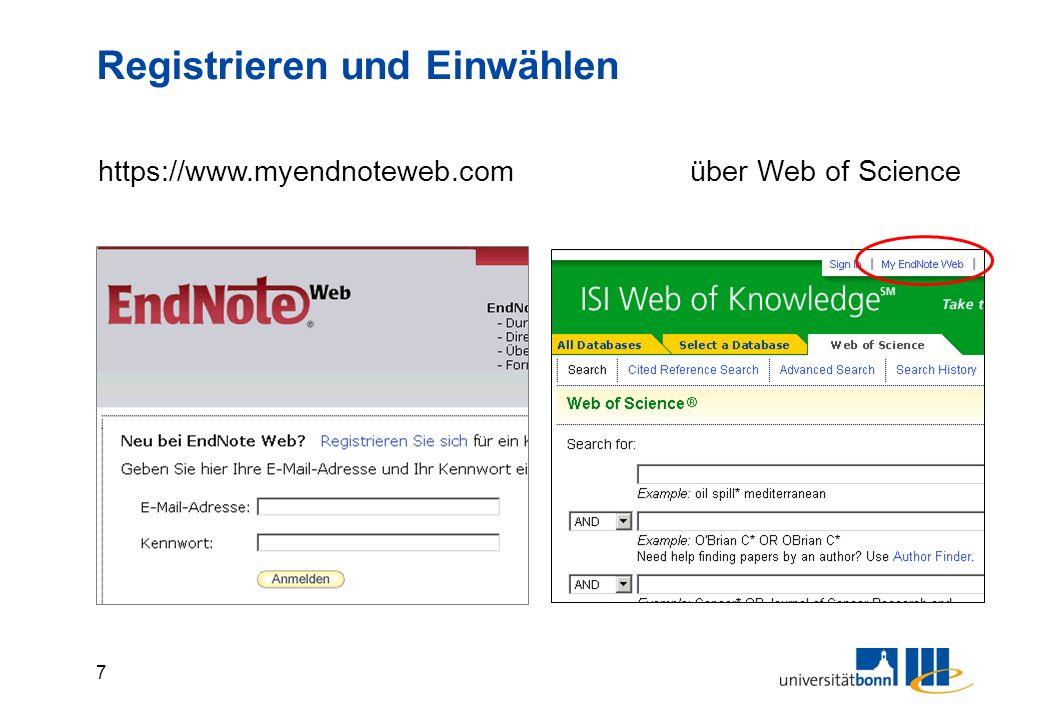 7 Registrieren und Einwählen https://www.myendnoteweb.comüber Web of Science