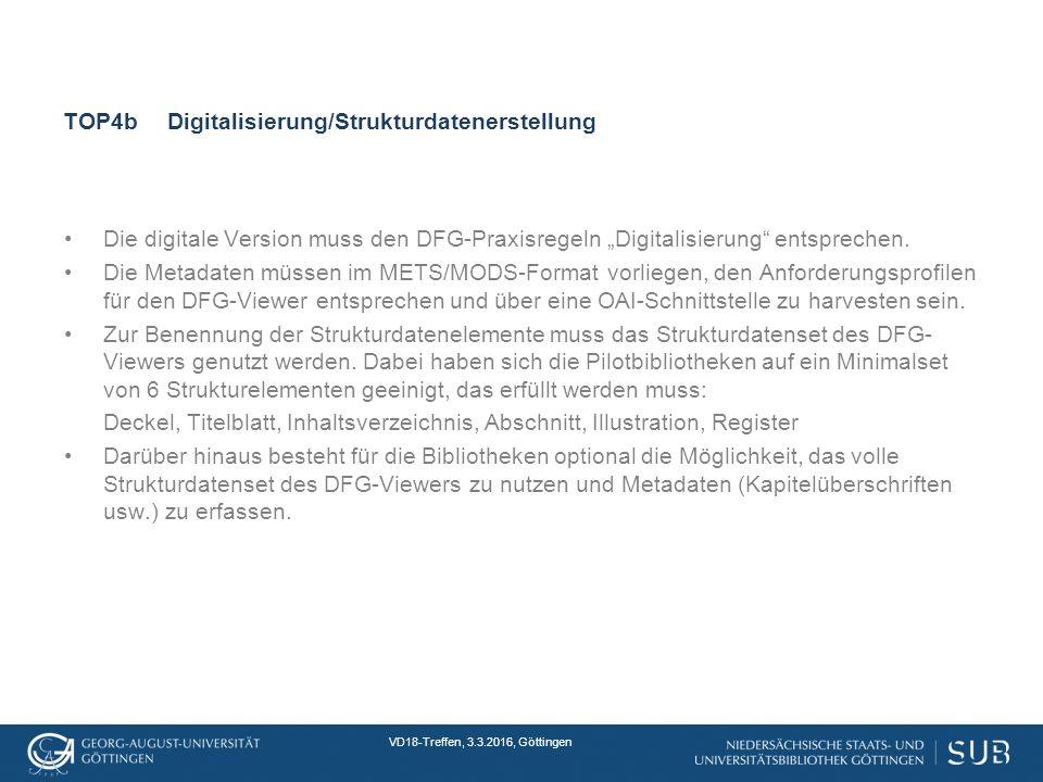 """VD18-Treffen, 3.3.2016, Göttingen TOP4bDigitalisierung/Strukturdatenerstellung Die digitale Version muss den DFG-Praxisregeln """"Digitalisierung entsprechen."""