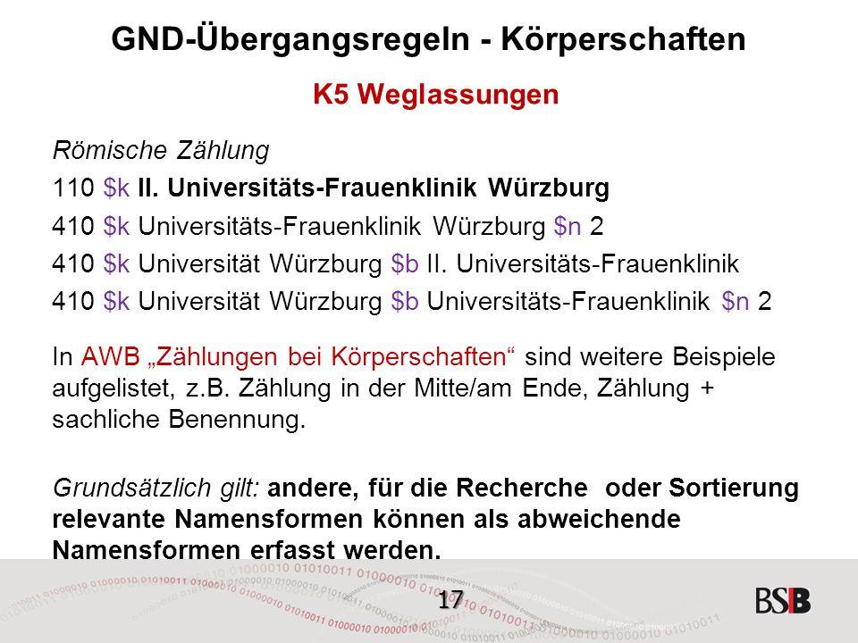 17 GND-Übergangsregeln - Körperschaften K5 Weglassungen Römische Zählung 110 $k II.