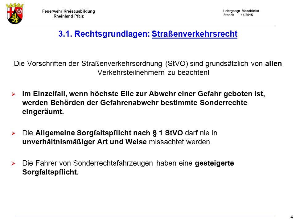 Feuerwehr-Kreisausbildung Rheinland-Pfalz Lehrgang: Maschinist Stand: 11/2015 Bei einem Verkehrsunfall mit einem Feuerwehrfahrzeug sind neben den Vorschriften der StVO, das StGB (Verkehrsunfallflucht?) die Unfallmerkblätter für Dienstfahrzeuge der Gemeinde und die Weisungen des Fahrzeugführers zu beachten.