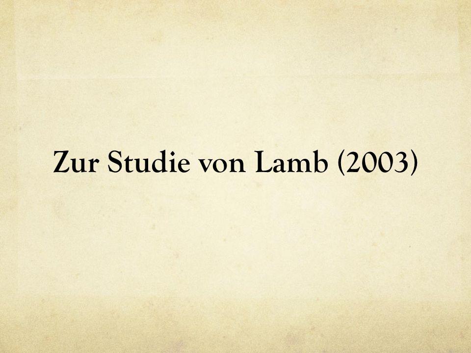 Zur Studie von Lamb (2003)
