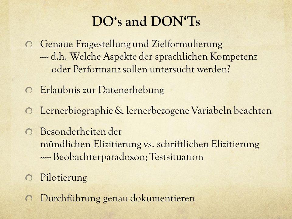 DO's and DON'Ts Genaue Fragestellung und Zielformulierung ---- d.h.