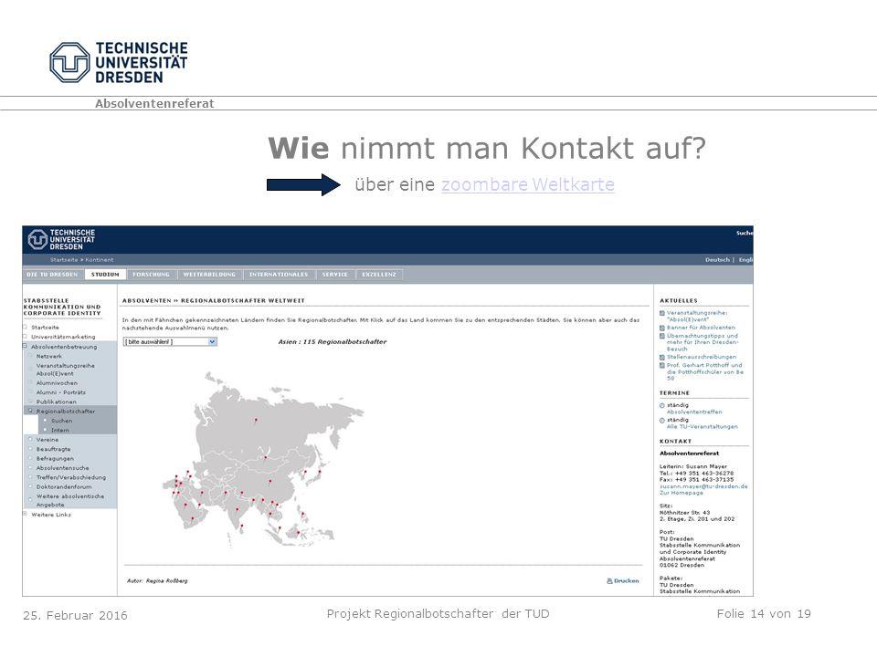Absolventenreferat Projekt Regionalbotschafter der TUDFolie 14 von 19 25.