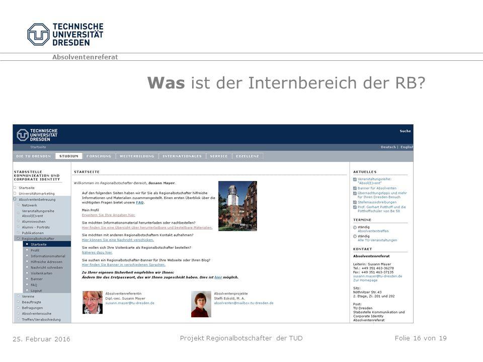 Absolventenreferat Projekt Regionalbotschafter der TUDFolie 16 von 19 25.