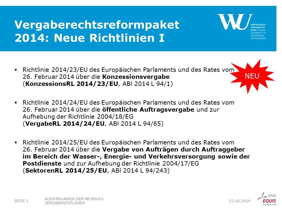 Vergaberechtsreformpaket 2014: Neue Richtlinien I  Richtlinie 2014/23/EU des Europäischen Parlaments und des Rates vom 26.