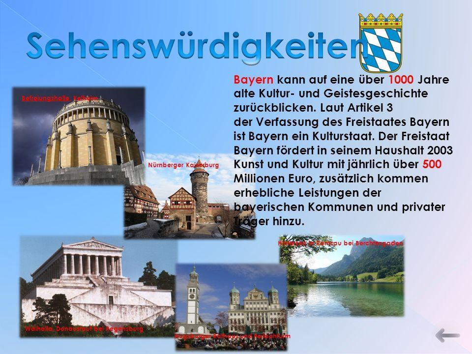 Bayern kann auf eine über 1000 Jahre alte Kultur- und Geistesgeschichte zurückblicken.