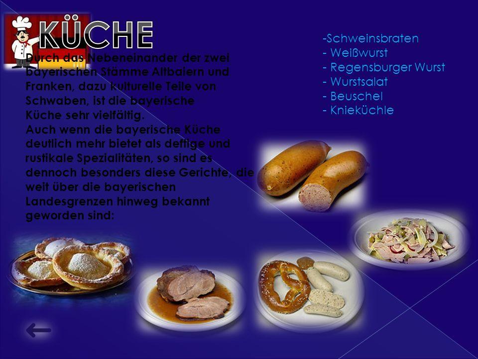 Durch das Nebeneinander der zwei bayerischen Stämme Altbaiern und Franken, dazu kulturelle Teile von Schwaben, ist die bayerische Küche sehr vielfältig.