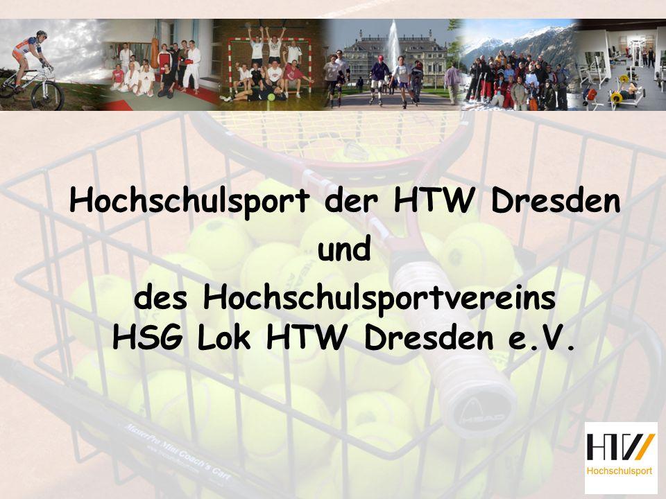 Hochschulsport der HTW Dresden und des Hochschulsportvereins HSG Lok HTW Dresden e.V.