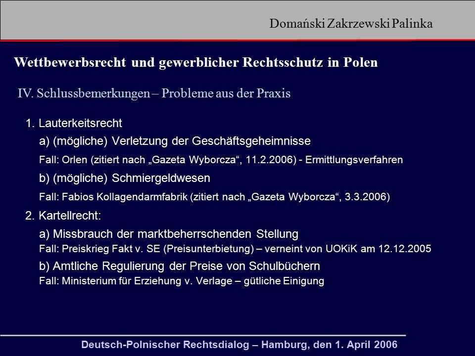 Domański Zakrzewski Palinka Wettbewerbsrecht und gewerblicher Rechtsschutz in Polen IV.
