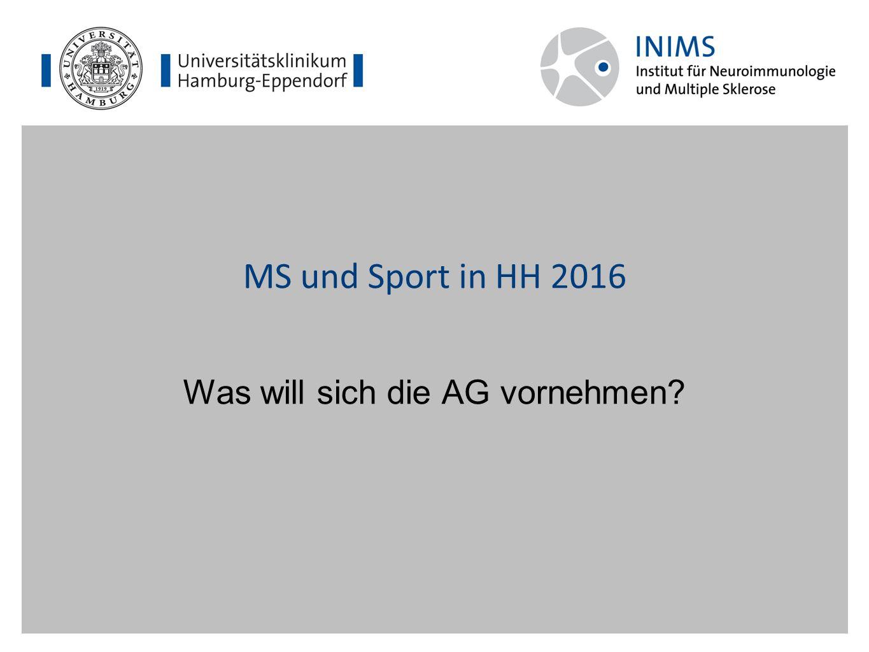 MS und Sport in HH 2016 Was will sich die AG vornehmen?