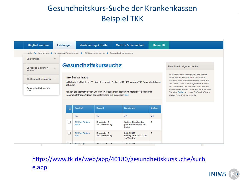 Gesundheitskurs-Suche der Krankenkassen Beispiel TKK https://www.tk.de/web/app/40180/gesundheitskurssuche/such e.app