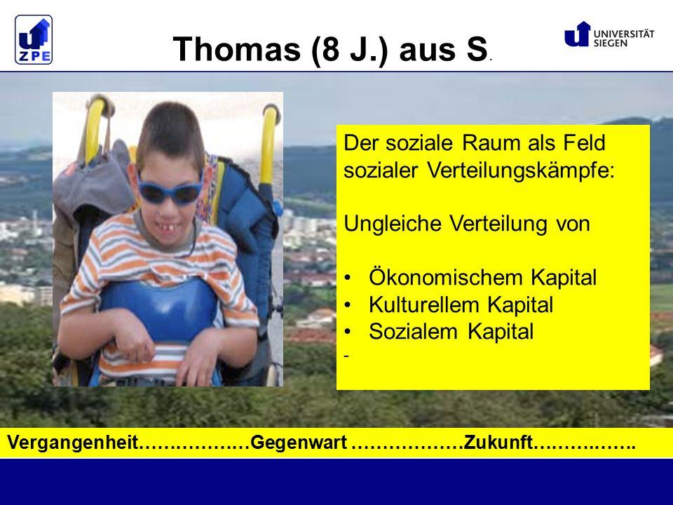 Thomas (8 J.) aus S. Vergangenheit………………Gegenwart ………………Zukunft……….…….