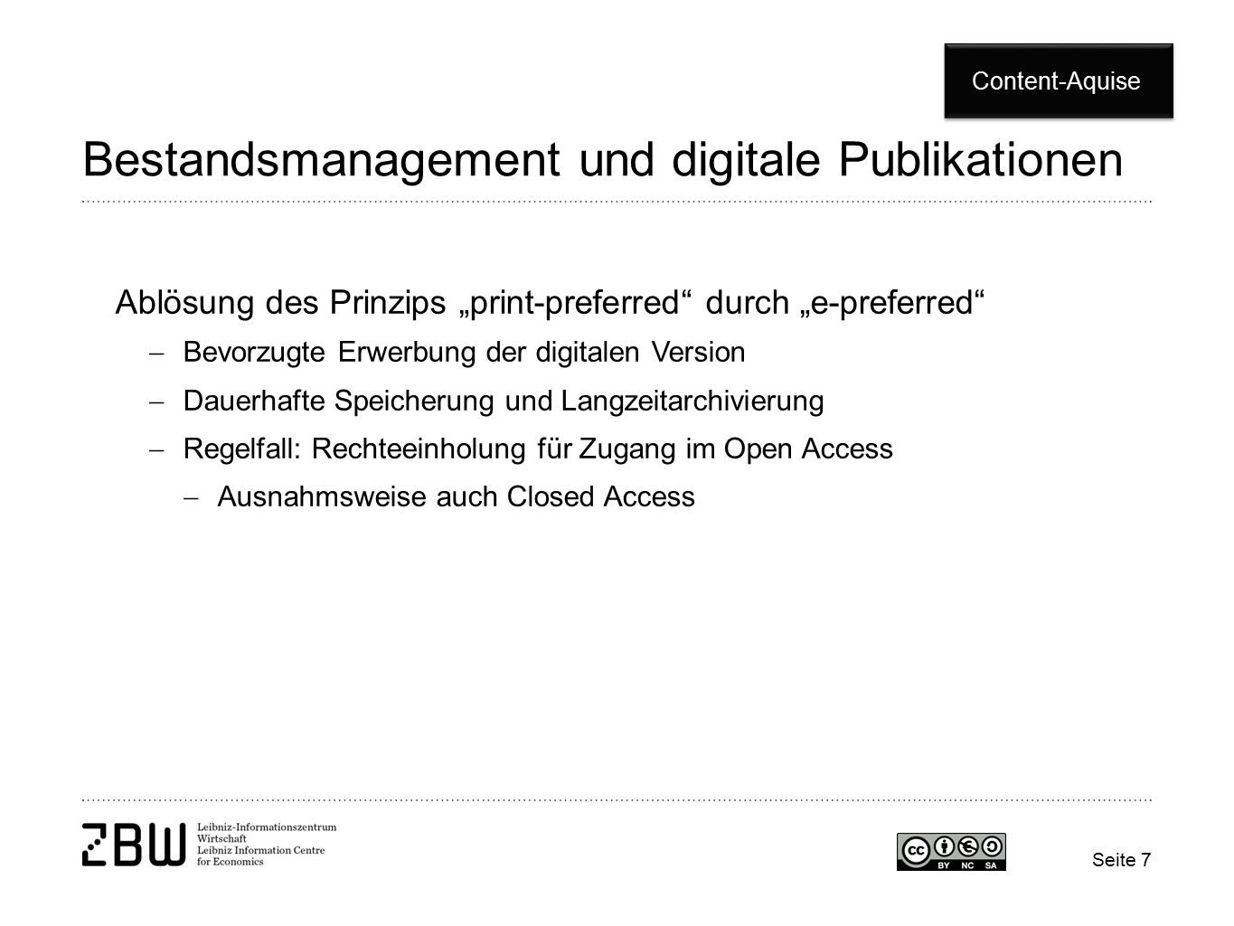 "Bestandsmanagement und digitale Publikationen Ablösung des Prinzips ""print-preferred"" durch ""e-preferred""  Bevorzugte Erwerbung der digitalen Version"