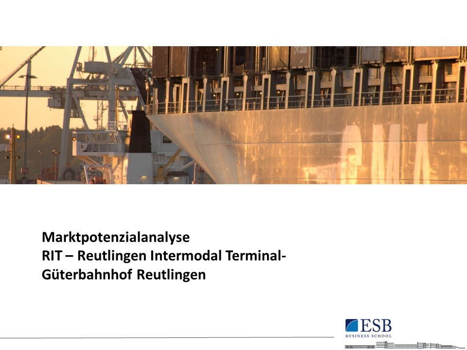 Marktpotenzialanalyse RIT – Reutlingen Intermodal Terminal- Güterbahnhof Reutlingen