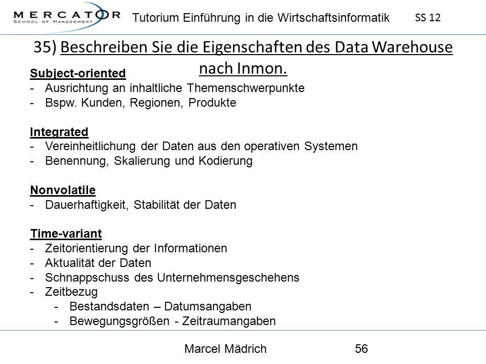 Tutorium Einführung in die Wirtschaftsinformatik SS 12 Marcel Mädrich56 Subject-oriented -Ausrichtung an inhaltliche Themenschwerpunkte -Bspw.